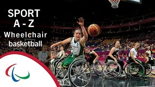 Paralympic Sports A-Z: Wheelchair basketball