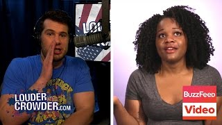 Buzzfeed Rebuttal: 27 Racist Questions... Answered | Louder With Crowder