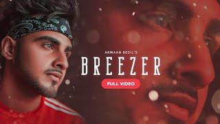 Armaan Bedil | New Song | Breezer (Full Video) | Punjabi Super Swag |