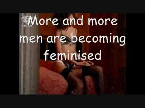 loose women feminise their men