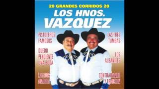 Los Hermanos Vazquez - 20 Grandes Corridos (Disco Completo)