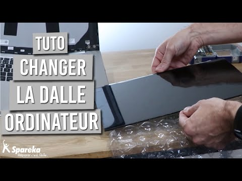Comment changer la dalle d un PC portable