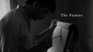 The Painter - An inspirational Short Film