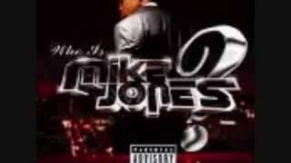 Mike Jones- Flossin'