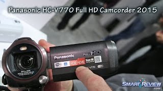 CES 2015 | Panasonic V770 Camcorder Demo | Full HD Video | WiFi | SmartReview.com