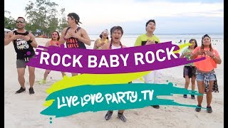 Rock Baby Rock by MMJ | Live Love Party | Zumba | Dance Fitness