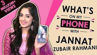 Jannat Zubair Rahmani: What's On My Phone With India Forums | Phone Secrets Revealed