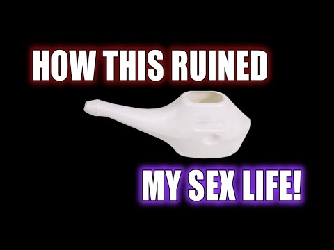 Xxx Mp4 How The Neti Pot Ruined My Sex Life 3gp Sex