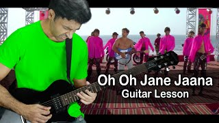 Oh Oh Jane Jaana - INTRO - Guitar Lesson By VEER KUMAR