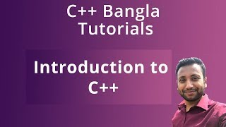 C++ Bangla Tutorials 1 : Introduction to C++