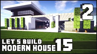 Minecraft Lets Build: Modern House 15 - Part 2