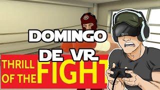 PELEA DE BOX EN VR | Domingo de Realidad Virtual | HTC Vive