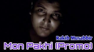 Mon Pakhi (Unreleased Track) by Rakib Musabbir