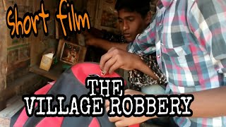 THE VILLAGE ROBBERY || Telugu short film with English subtitles || by ms Ramanujam and team ||