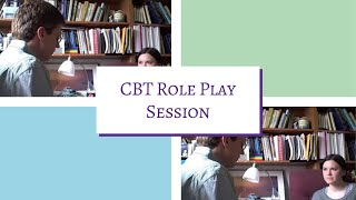Cognitive Behavioral Therapy (CBT): role-play session