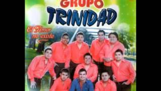 Grupo Trinidad- Te quiero igual, Quien te quiere