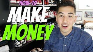 How To EASILY Make MONEY in High School (For Kid Teen Sneakerheads)
