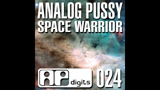 Analog Pussy - Space Warrior