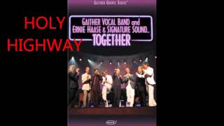 HOLY HIGHWAY GAITHER VOCAL BAND Pista