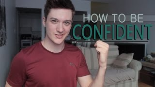 How to be Confident