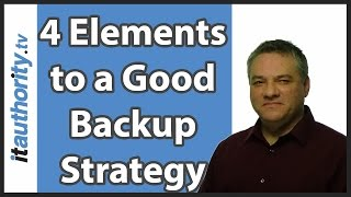 4 elements to good backup strategy and why testing backups is essential