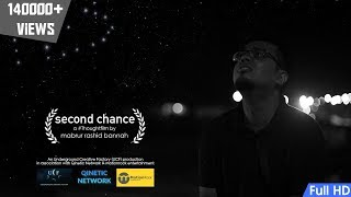 Second Chance - A #ThoughtFilm By Mabrur Rashid Bannah