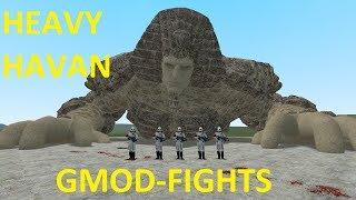 EPIC HEAVY HAVAN NPC - GMOD-FIGHTS