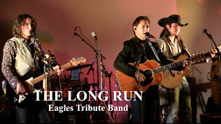The Long Run - Eagles Tribute Band - Compilation Reel