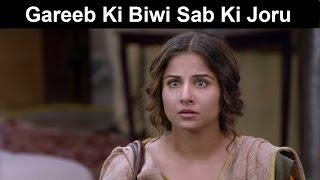 Fox Star Quickies - Hamari Adhuri Kahani - Gareeb Ki Biwi Sab Ki Joru