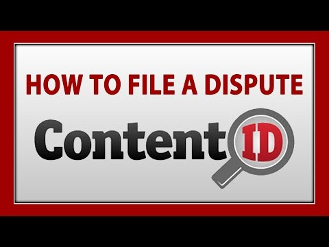 How To File A Copyright Dispute With YouTube Content ID