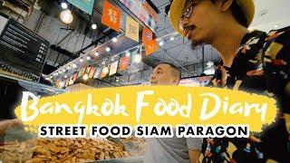 JAJANAN PASAR DALAM MALL - BANGKOK FOOD DIARY EPS. 6
