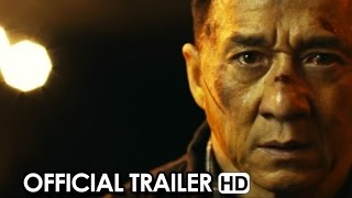 POLICE STORY: LOCKDOWN Official Trailer (2015) - Jackie Chan Action Movie HD
