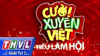 THVL | Cười xuyên Việt - Tiếu lâm hội | Tập 8: Chủ đề Ghen - Trailer
