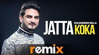 Jatta Koka (Lyrical Remix)   Kulwinder Billa   Dj Harsh Sharma & Sunix Thakor    New Songs 2019