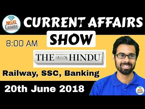 8:00 AM - CURRENT AFFAIRS SHOW 20th June | RRB ALP/Group D, SBI Clerk, IBPS, SSC, KVS, UP Police
