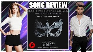 TAYLOR SWIFT & ZAYN  - I DON'T WANNA LIVE FOREVER | track review