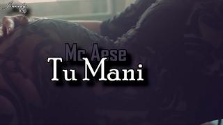 Tu Maní (Letra) - Mc Aese