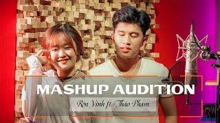 Mashup 2017  Rôn Vinh ft Thảo Phạm | Audition | Mashup Audition Nổi Tiếng 1 Thời
