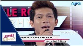 JOVIT BALDIVINO - HONEY MY LOVE SO SWEET (NET25 LETTERS AND MUSIC)