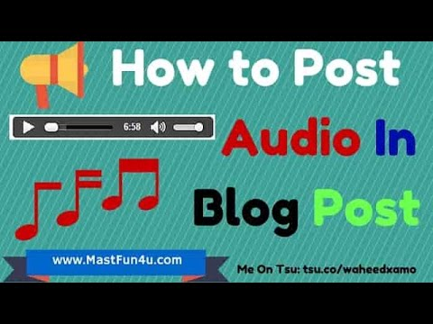Download How to Add or Post MP3Audio In Blogger Blog With Download Button [HindiUrdu] free