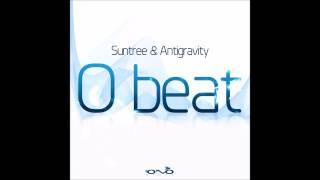Suntree & Antigravity -- O-Beat ᴴᴰ