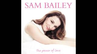 Sam Bailey - The Power Of Love (Audio)