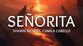 Shawn Mendes, Camila Cabello ‒ Señorita (Lyrics)