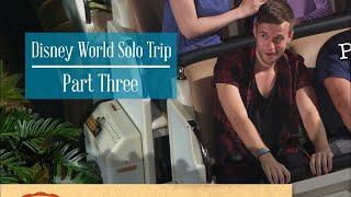 Disney World Florida Solo Trip 2018 // Part Three