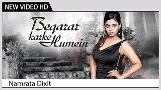 Beqarar Karke Humein - Namrata Dixit   Hemanta Mukherjee   Music Video