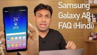 Samsung Galaxy A8+ Opinions & FAQ Use Karne Ke Baad (Hindi)