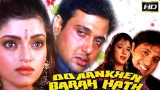 Do Aankhen Barah Haath 1997 - Dramatic Movie | Govinda, Ishrat Ali, Sadashiv Amrapurkar, Aparajita.