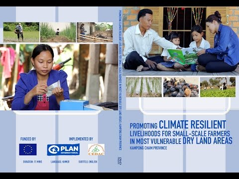 Promoting Climate Resilient Livelihoods For Small-Scale Farmers - Kampong Cham