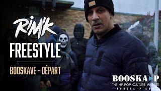 Rim'K - Freestyle Booskave Départ