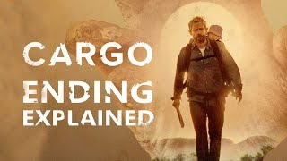 Cargo: Ending Explained + What Caused The Zombie Outbreak (Netflix 2018)